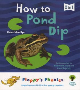 Oxford Floppy's Phonics - How to Pond Dip