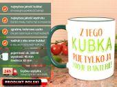 Kubek Z TEGO KUBKA PIJĘ JA I MOJE BAKTERIE Prezent, do domu i biura zdjęcie 2
