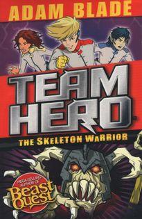 Team Hero - The Skeleton Warrior