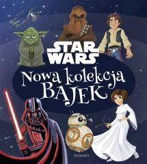 Nowa kolekcja bajek. Star Wars praca zbiorowa