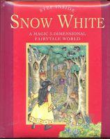 Snow White: A Magic 3-Dimensional Fairy-Tale World Ronne Randall