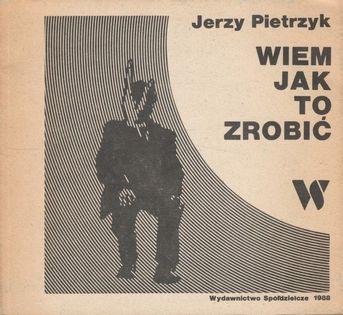 Wiem jak to zrobić Jerzy Pietrzyk