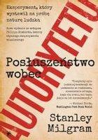 Posłuszeństwo wobec autorytetu Stanley Milgram
