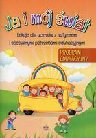 Ja i mój świat Program edukacyjny Lekcje dla uczniów z autyzmem i specjalnymi potrzebami edukacyjnymi