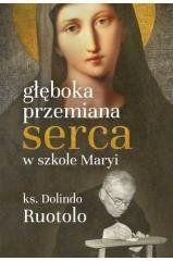 Głęboka przemiana serca w szkole Maryi ks. Dolindo Ruotolo