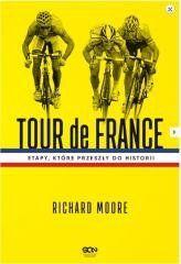 Tour de France. Etapy, które przeszły do historii Richard Moore