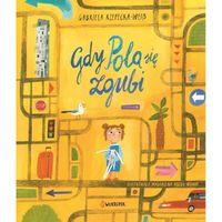 Książka Dla Dzieci Gdy Pola się Zgubi