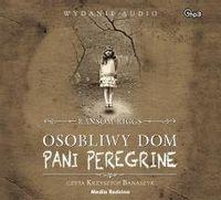 Osobliwy dom pani Peregrine audiobook Ransom Riggs, Krzysztof Banaszyk