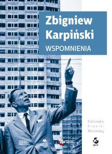 Wspomnienia Karpiński Zbigniew