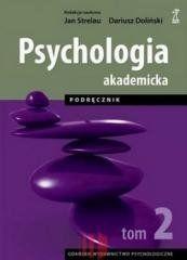 Psychologia Akademicka T.2 Strelau Jan, Doliński Dariusz