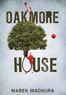 Oakmore House Machura Marek