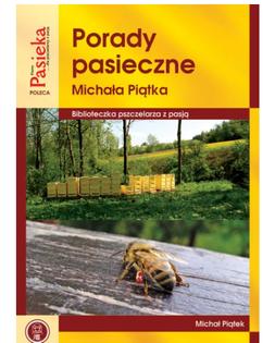 """Książka """"Porady pasieczne"""" - Michał Piątek"""