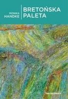 Bretońska paleta Handke Monika