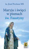 Maryja i święci w pismach św. Faustyny Pochwat Józef