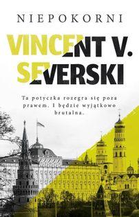 Niepokorni Severski Vincent V.
