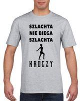 Koszulka męska SZLACHTA NIE BIEGA A KROCZY s XXL