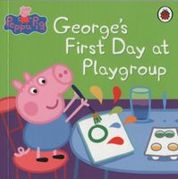 Peppa Pig - Mini Book - George's First Day at Playgroup