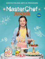 MasterChef Junior. Szósta polska edycja programu praca zbiorowa