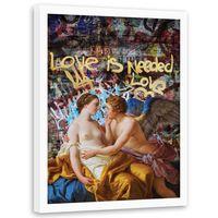 Plakat dekoracyjny w ramie białej, Love is needed 50x70