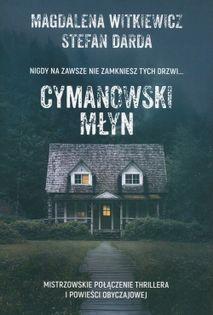 Cymanowski Młyn Witkiewicz Magdalena, Darda Stefan