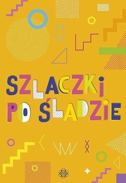 e160aaad8aa54 Szlaczki po śladzie • Arena.pl