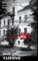 Dom tajemnic Nasielski Adam