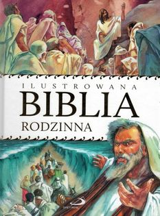 Ilustrowana Biblia rodzinna - oprawa twarda