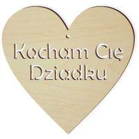 drewniana zawieszka dzień Dziadka KOCHAM CIĘ 10cm