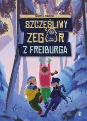 Szczęśliwy zegar z Freiburga Robert M. Rynkowski, Agata Szargot