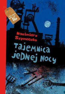 Tajemnica jednej nocy Szymeczko Kazimierz