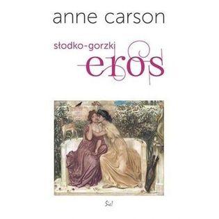Słodko gorzki eros Carson Anne