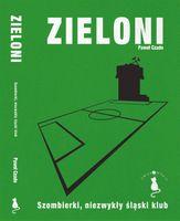 ZIELONI - Szombierki Bytom - P.Czado z autografem