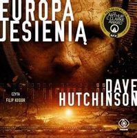 Europa jesienią. Audiobook Dave Hutchinson, Jan Pyka, Filip Kosior
