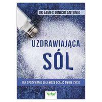 Uzdrawiająca sól.  dr James DiNicolantonio