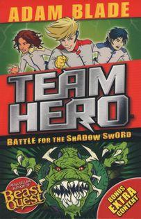 Team Hero - Battle for the Shadow Sword