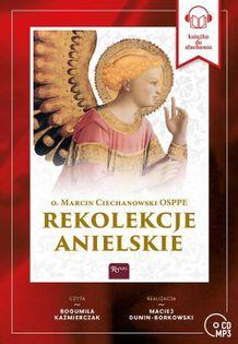Rekolekcje Anielskie Ciechanowski Marcin