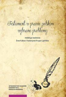 Testament w prawie polskim wybrane problemy