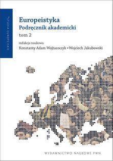 Europeistyka Podręcznik akademicki Tom 2