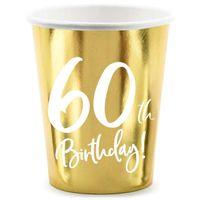 Kubeczki 60 BIRTHDAY na URODZINY szścdziesiątkę x6
