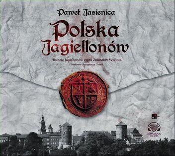 Polska Jagiellonów Jasienica Paweł