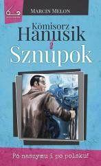 Kmisorz Hanusik i Sznupok Marcin Melon