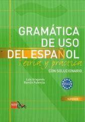 Gramatica de uso del espanol C1-C2 Luis Aragones