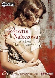 Powrót do Nałęczowa Bancarzewska Wiesława