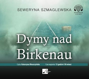 Dymy nad Birkenau Szmaglewska Seweryna
