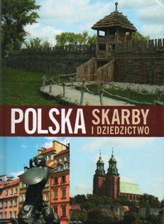 Polska Skarby i dziedzictwo Praca zbiorowa