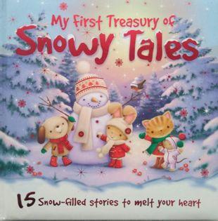 My First Treasury of Snowy Tales. Hardback