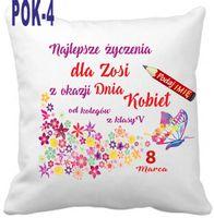 Poduszka Dzień Kobiet + imię Klasa Szkoła WZORY !