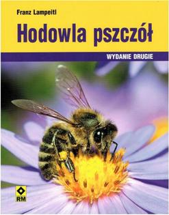 """Książka""""Hodowla pszczół"""" - Franz Lampeiti"""