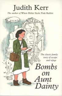Judith Kerr - Bombs on Aunt Dainty