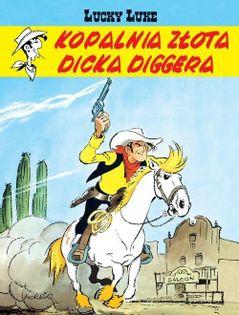 Lucky Luke Kopalnia złota Dicka Diggera Morris